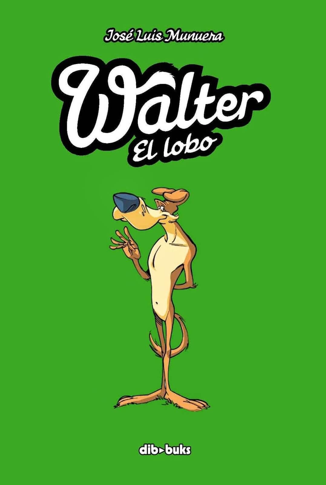 Walter el lobo (José Luis Munuera, 2009-2010)