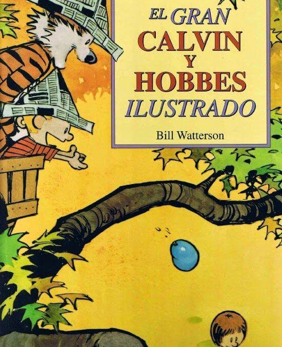 Calvin y Hobbes (Bill Watterson, 1985-1995)