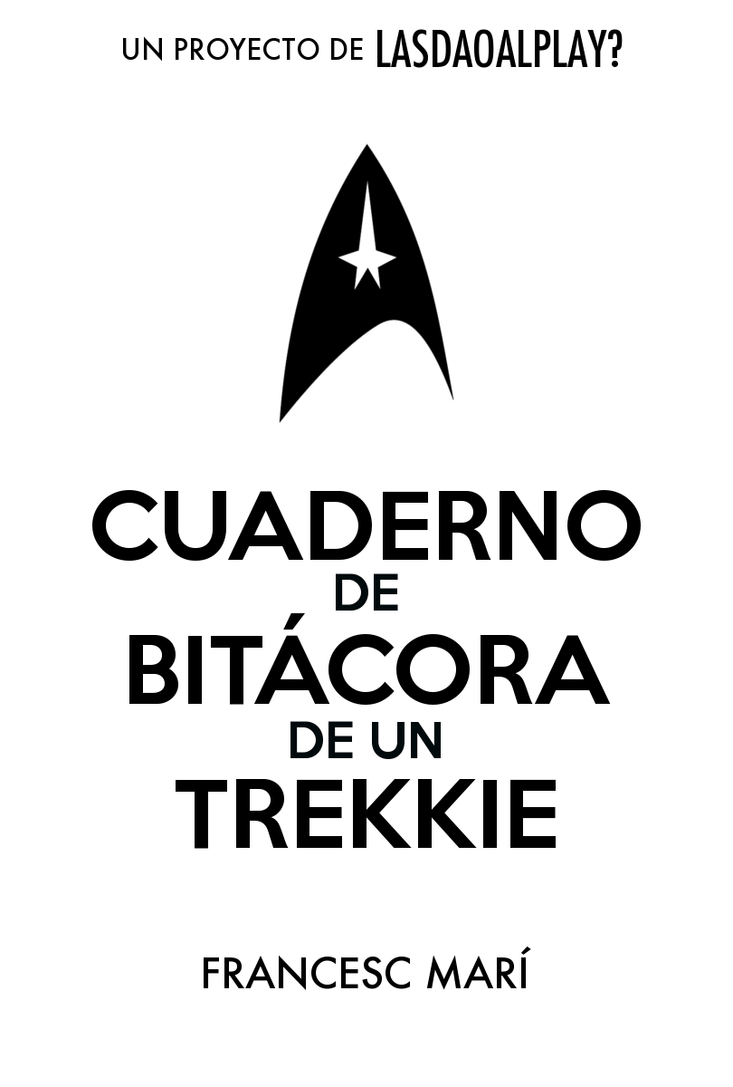 Cuaderno de Bitácora de un Trekkie