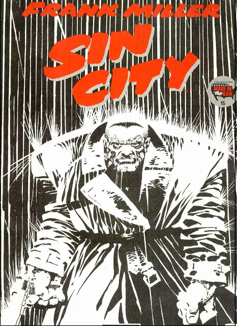 Sin City: The Hard Goodbye (Frank Miller, 1991-1992)