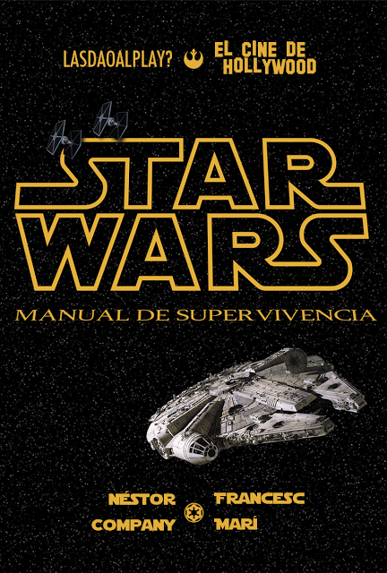 Star Wars. Manual de Supervivencia