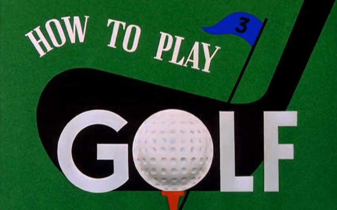 How to Play Golf (Jack Kinney, 1944)