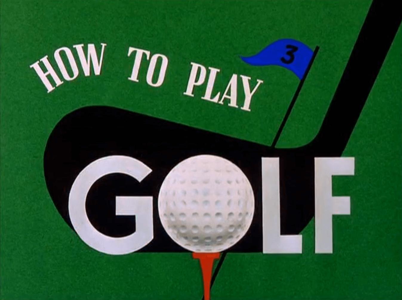 How to Play Golf (Jack Kinney, 1944)