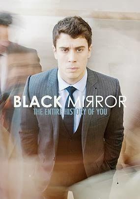 Black Mirror 1×03: Tu historia completa (Channel 4, 2011)