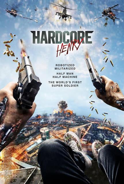 Hardcore Henry (Ilya Naishuller, 2015)