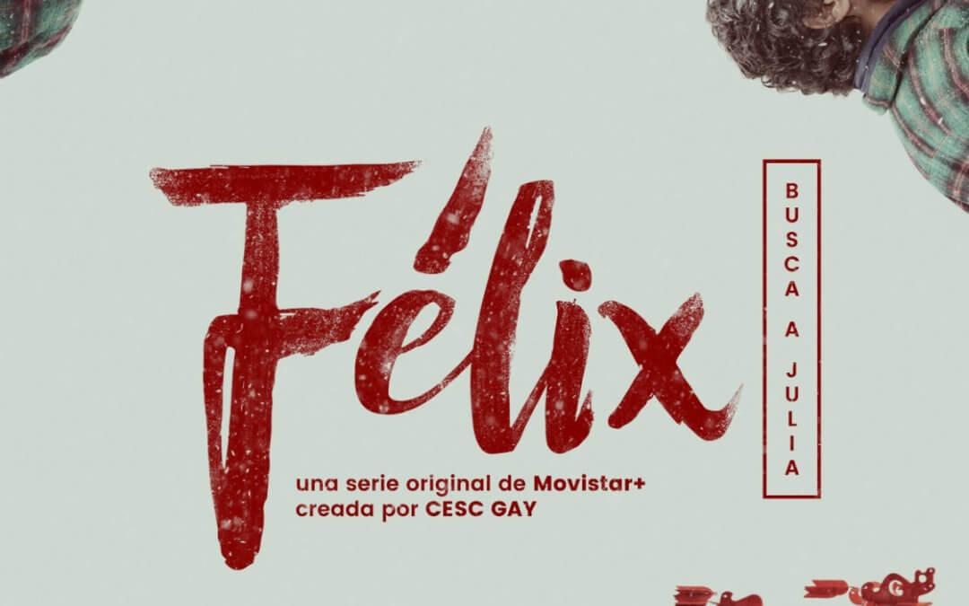 Félix (Movistar+, 2018)
