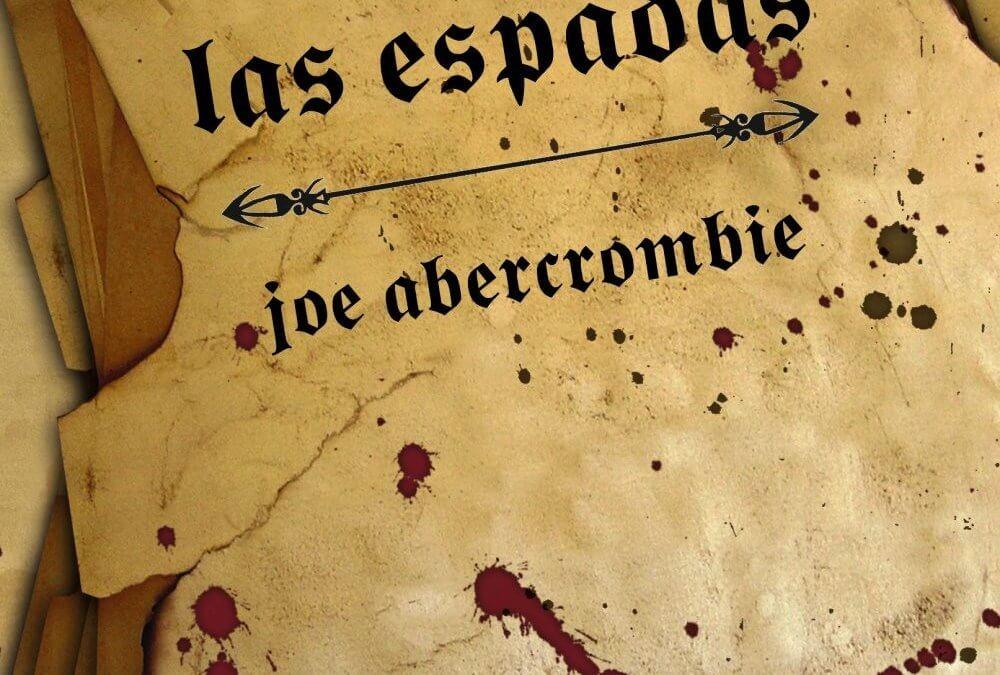 La voz de las espadas (Joe Abercrombie, 2006)