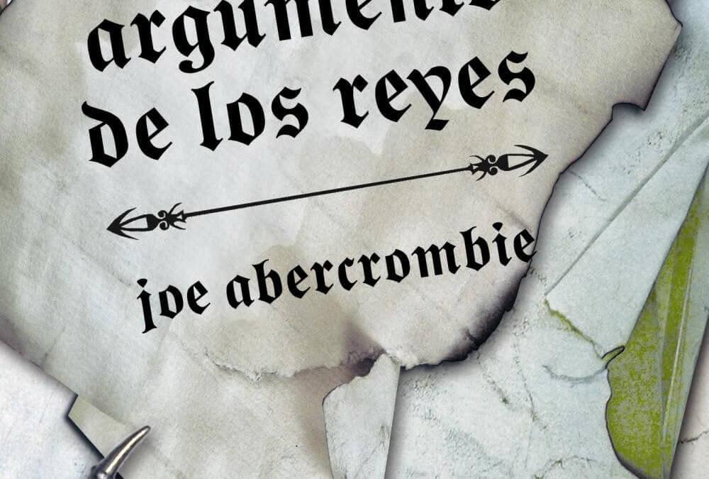 El último argumento de los reyes (Joe Abercrombie, 2008)