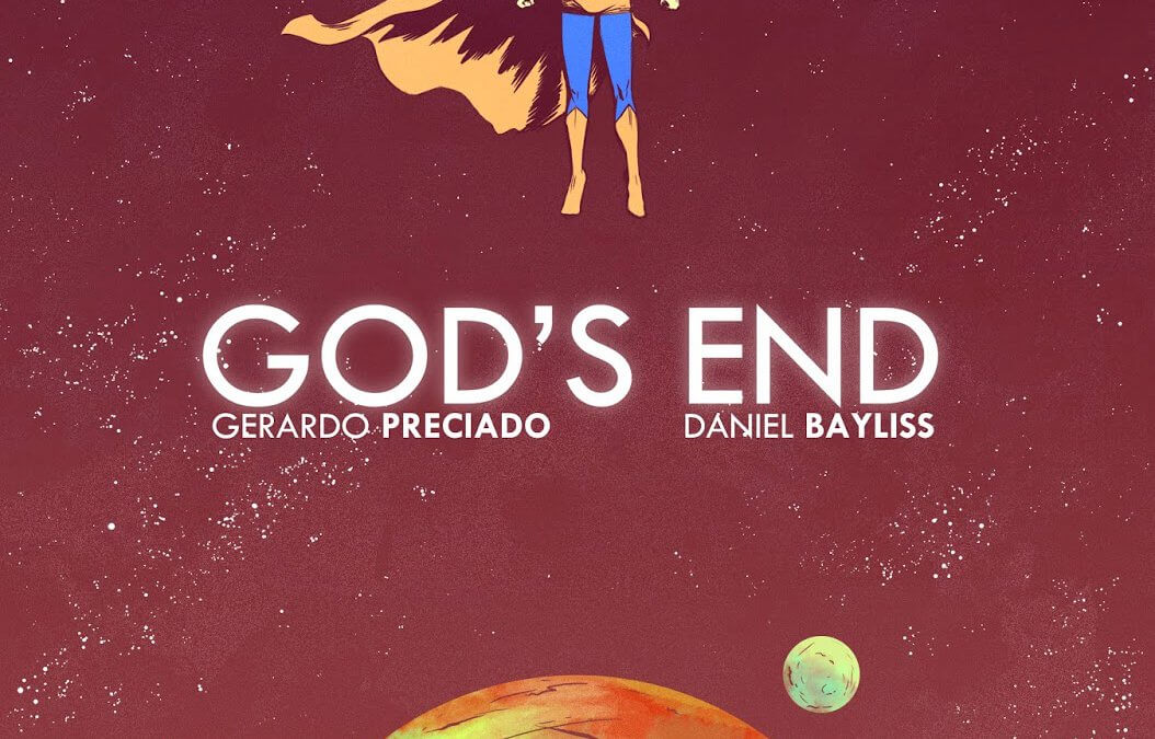 God's End (Gerardo Preciado, Daniel Bayliss, 2014)