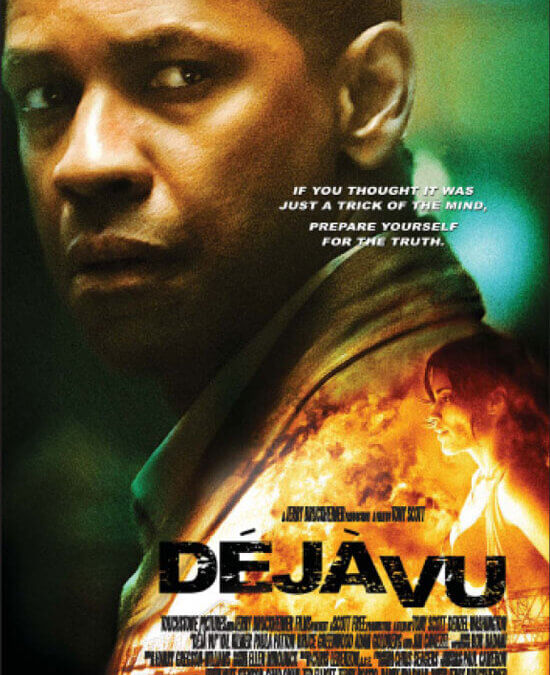 Déjà Vu (Tony Scott, 2006)